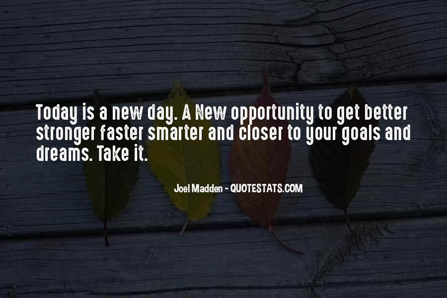 Quotes About Today Is A New Day #1427850
