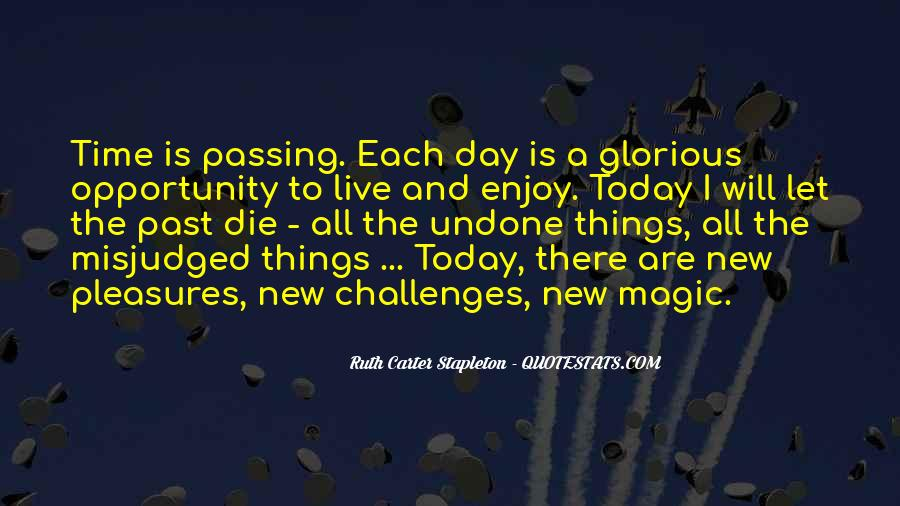 Quotes About Today Is A New Day #1449435