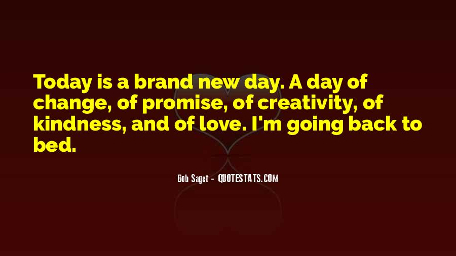 Quotes About Today Is A New Day #1723609