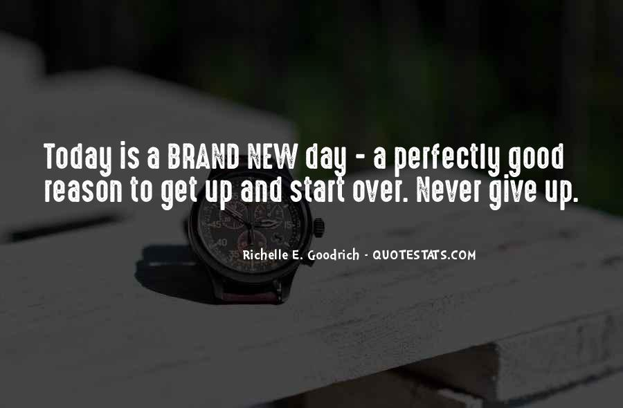 Quotes About Today Is A New Day #194936