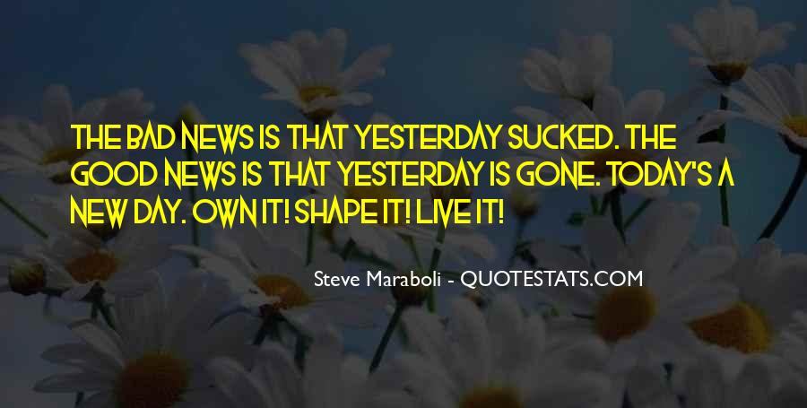 Quotes About Today Is A New Day #272209