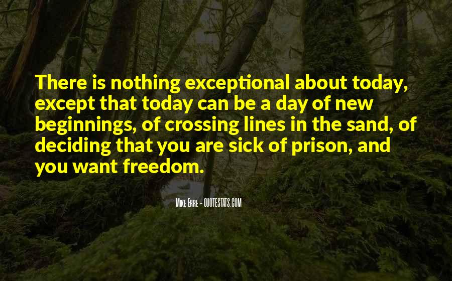 Quotes About Today Is A New Day #340843