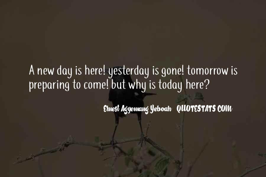 Quotes About Today Is A New Day #487108