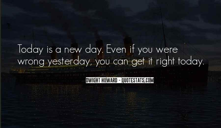 Quotes About Today Is A New Day #823636