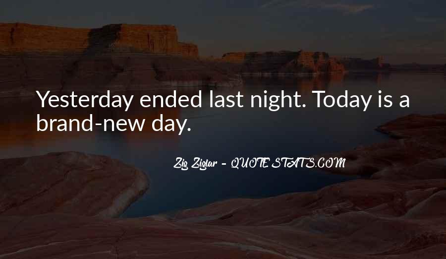Quotes About Today Is A New Day #974362