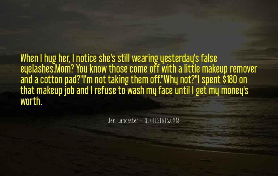 Quotes About False Eyelashes #332869