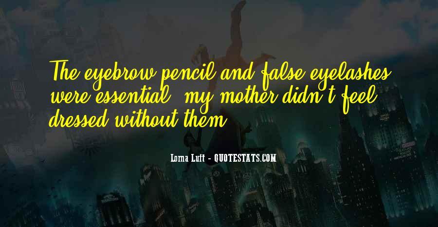Quotes About False Eyelashes #998607