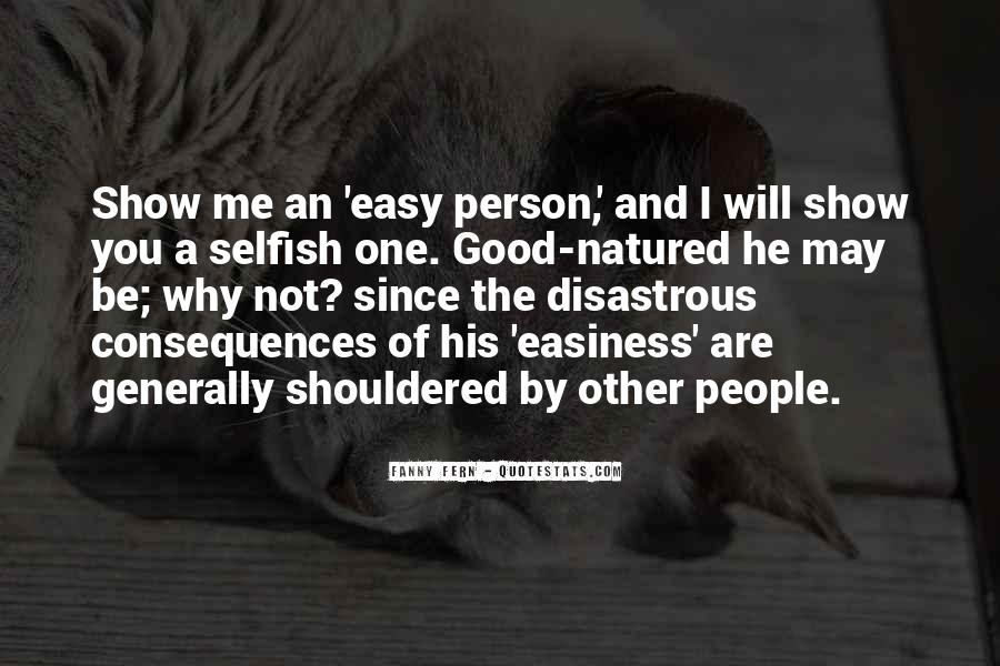 Quotes About A Person Who Is Selfish #132381
