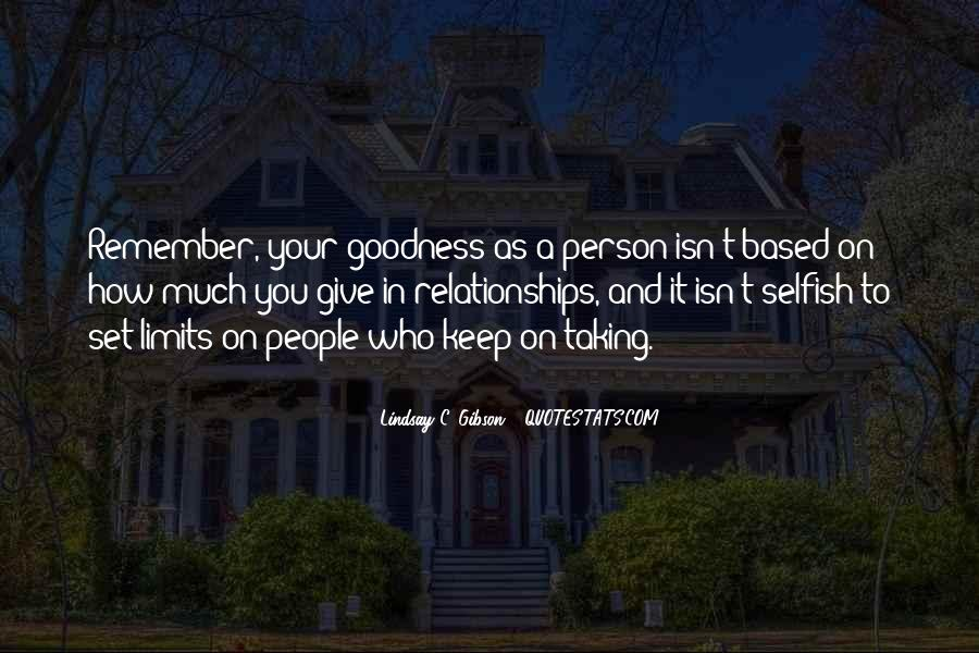 Quotes About A Person Who Is Selfish #284601