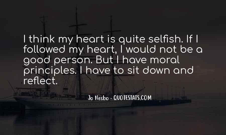 Quotes About A Person Who Is Selfish #399155