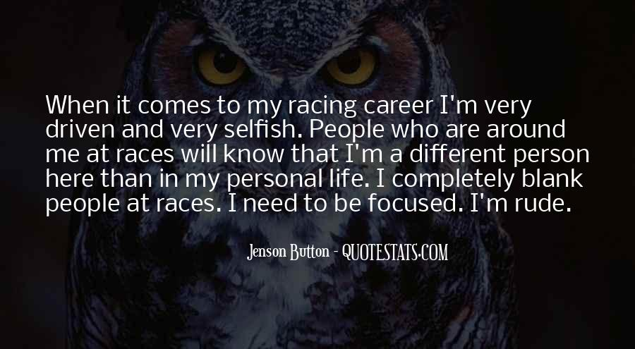 Quotes About A Person Who Is Selfish #603887