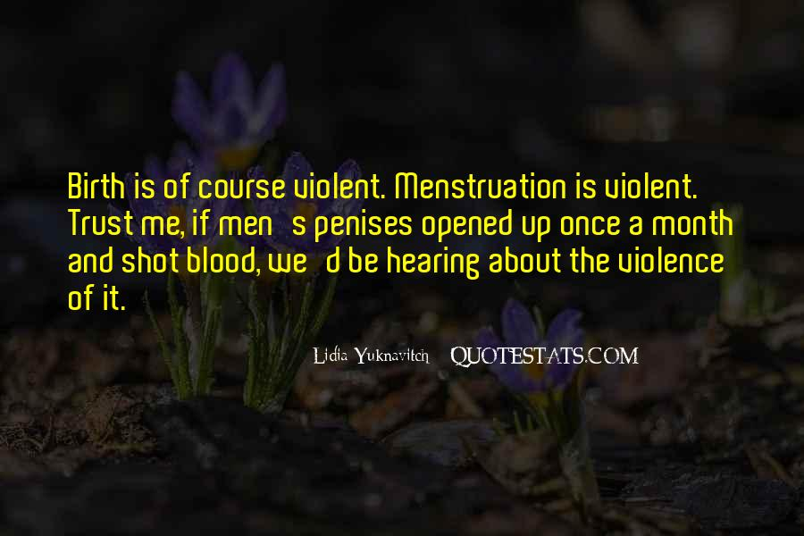 Quotes About Having Menstruation #799022