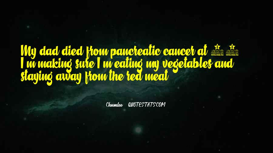 Quotes About Pancreatic Cancer #1805972