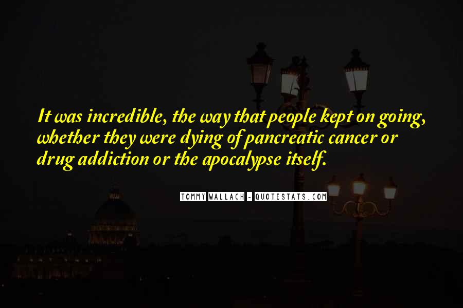 Quotes About Pancreatic Cancer #29338