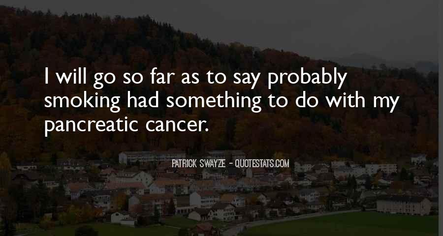 Quotes About Pancreatic Cancer #352335
