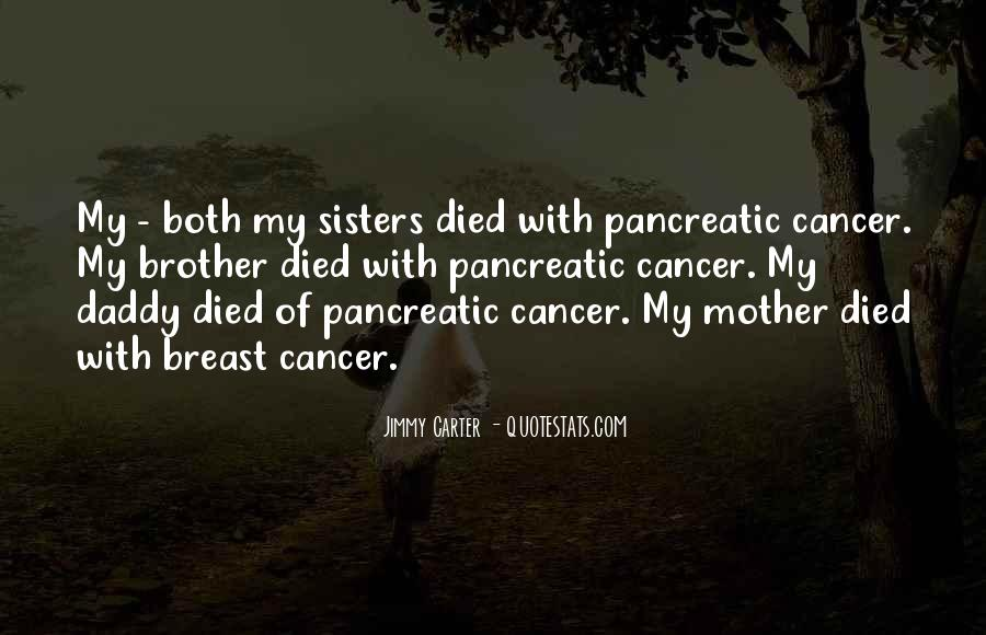 Quotes About Pancreatic Cancer #665289