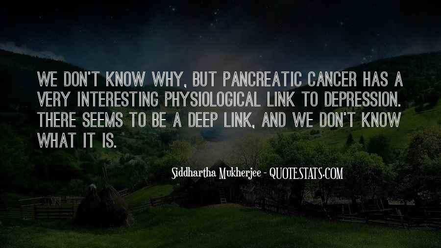 Quotes About Pancreatic Cancer #931823