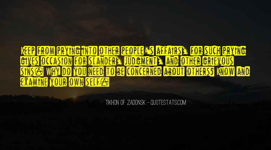 Quotes About Prying People #714086