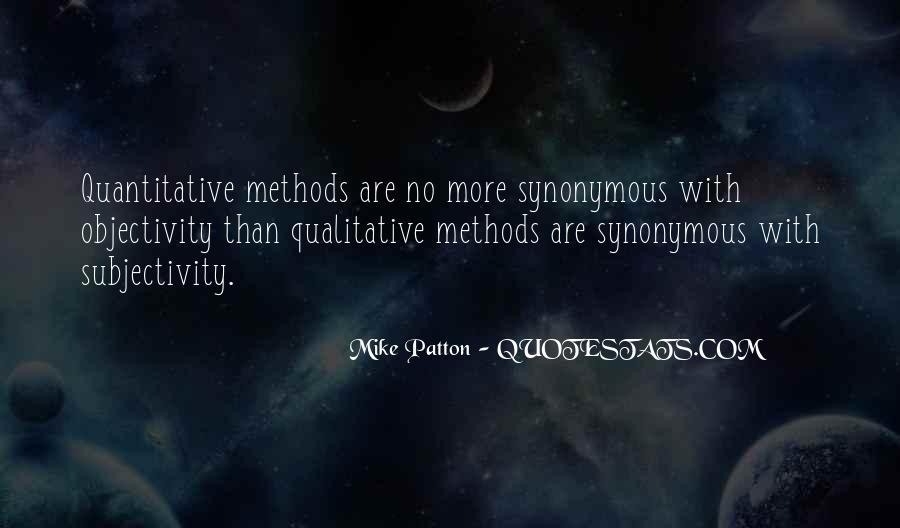 Quotes About Qualitative Methods #934186