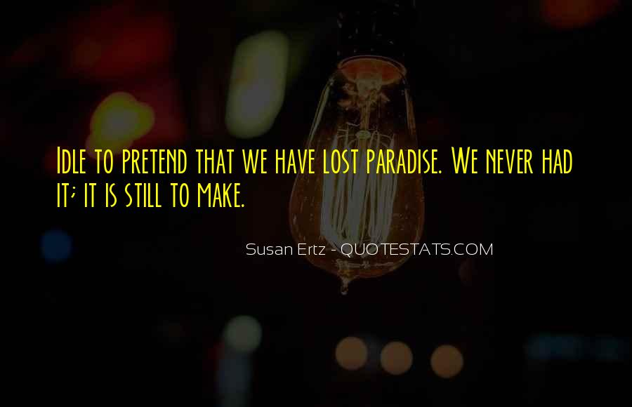 Quotes About Paradise Lost #1236393