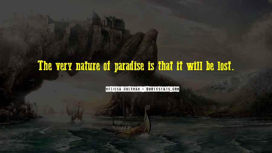 Quotes About Paradise Lost #580005