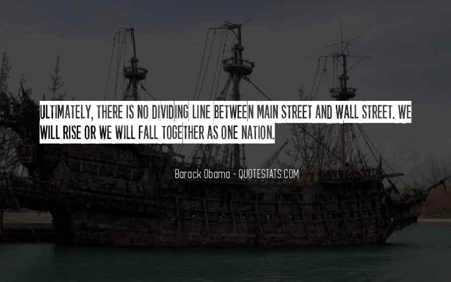 Quotes About Dividing A Nation #956336