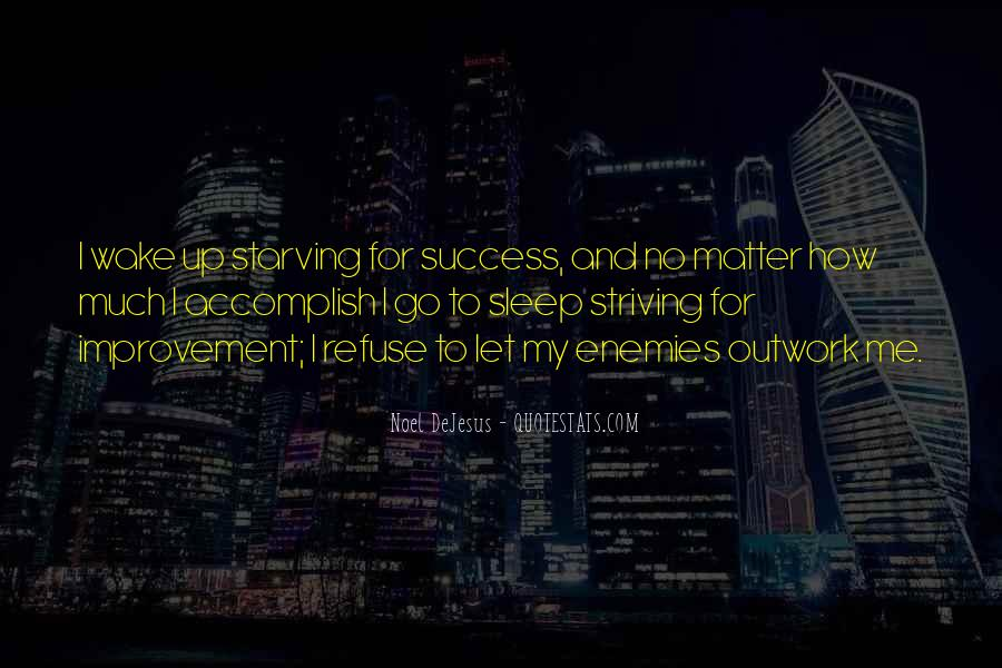 Quotes About Accomplishment And Success #1316913