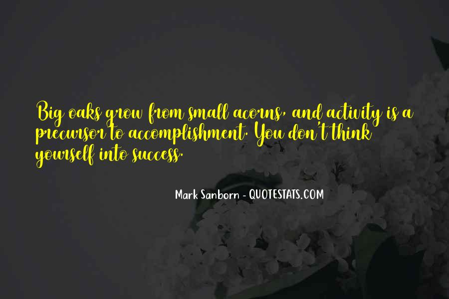 Quotes About Accomplishment And Success #798519