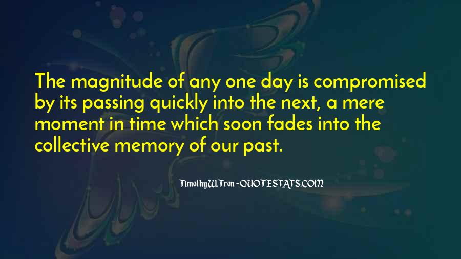 Quotes About Collective Memory #1007656