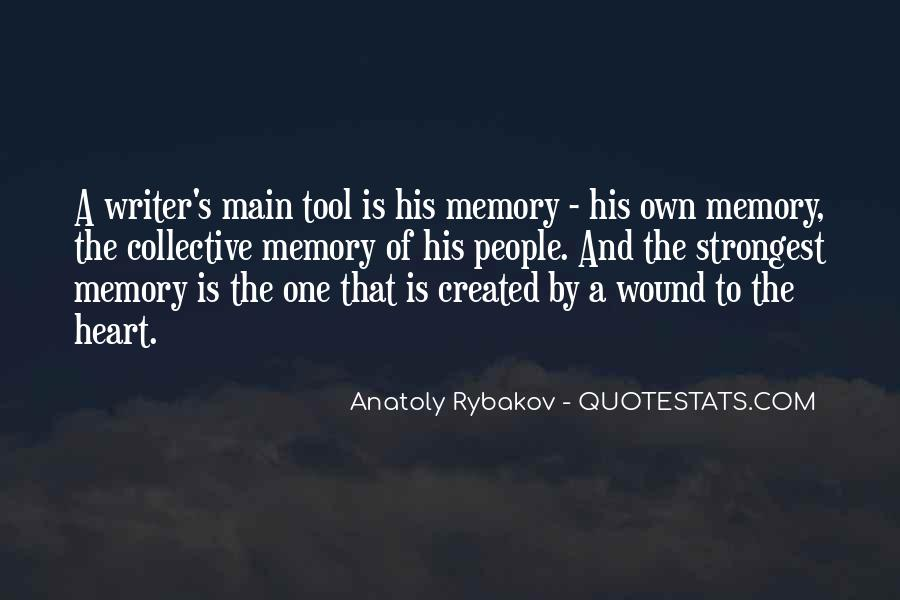 Quotes About Collective Memory #116493