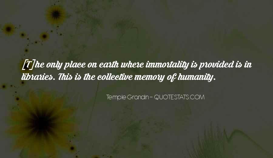 Quotes About Collective Memory #1305825