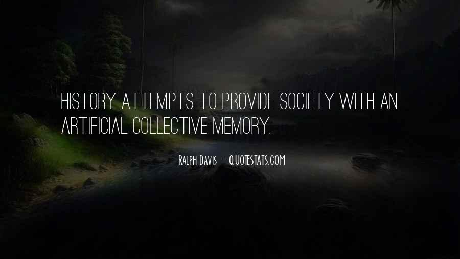 Quotes About Collective Memory #1317613