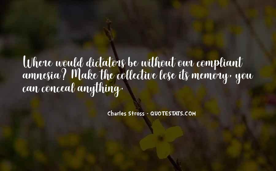 Quotes About Collective Memory #1566387
