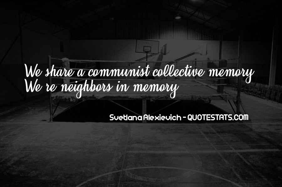 Quotes About Collective Memory #1679245