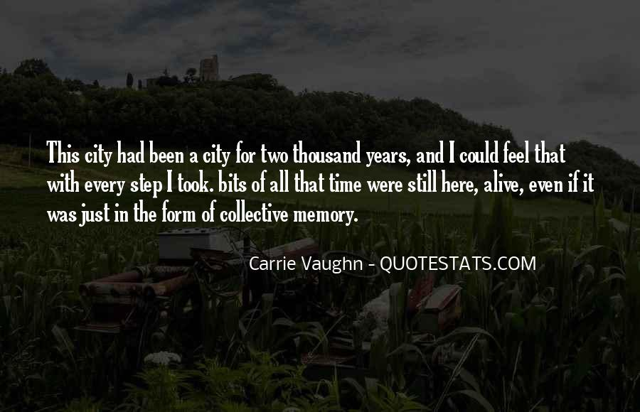 Quotes About Collective Memory #1818449