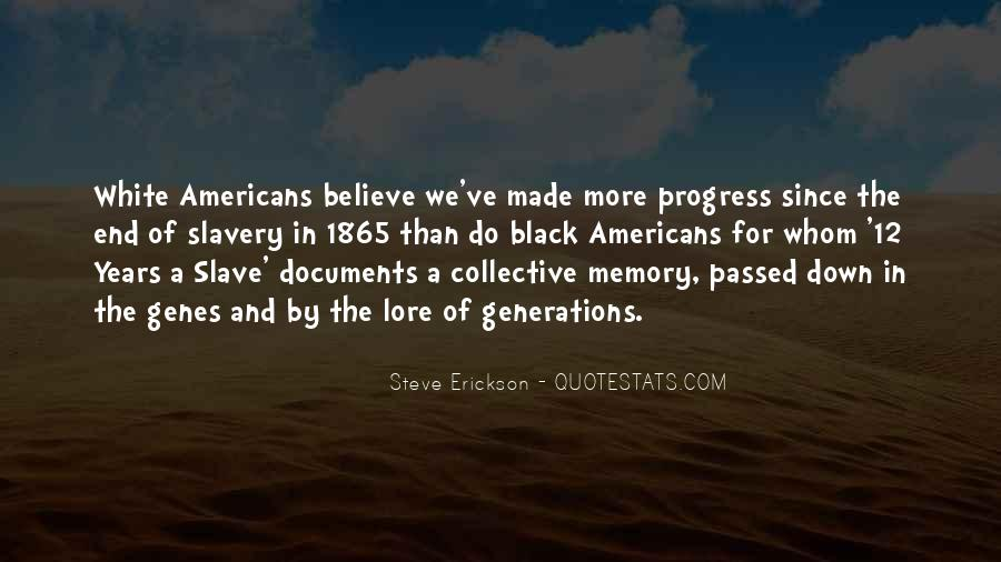 Quotes About Collective Memory #1829103