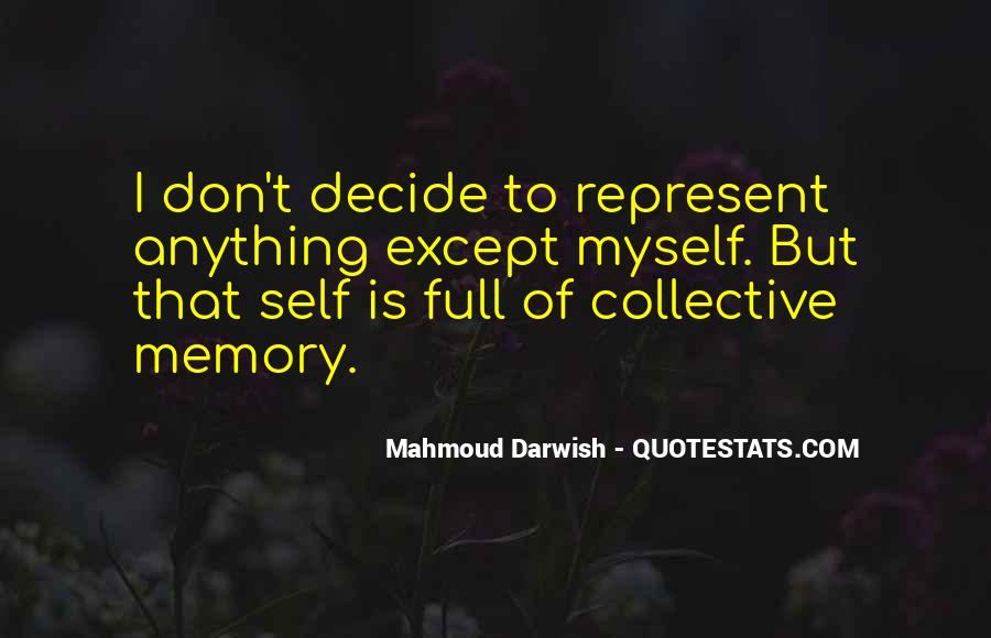 Quotes About Collective Memory #380210