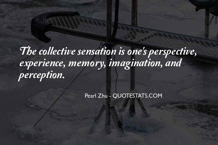 Quotes About Collective Memory #570121