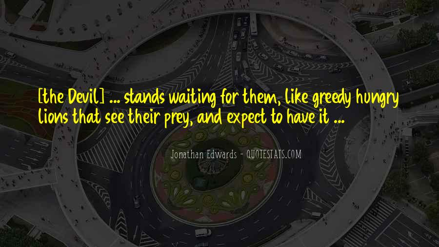Quotes About Greedy #101422