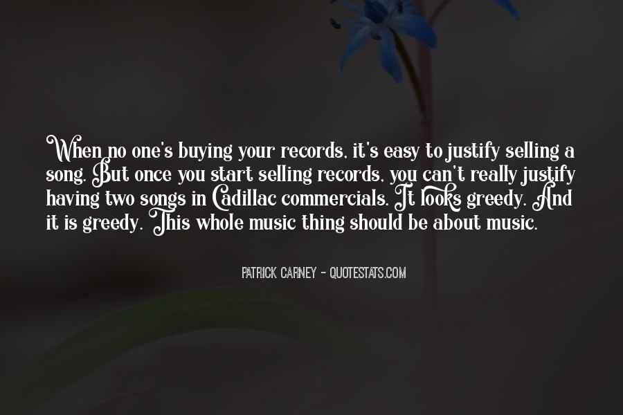 Quotes About Greedy #101825
