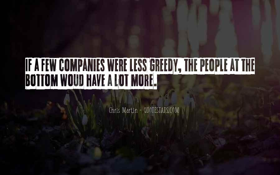 Quotes About Greedy #128271