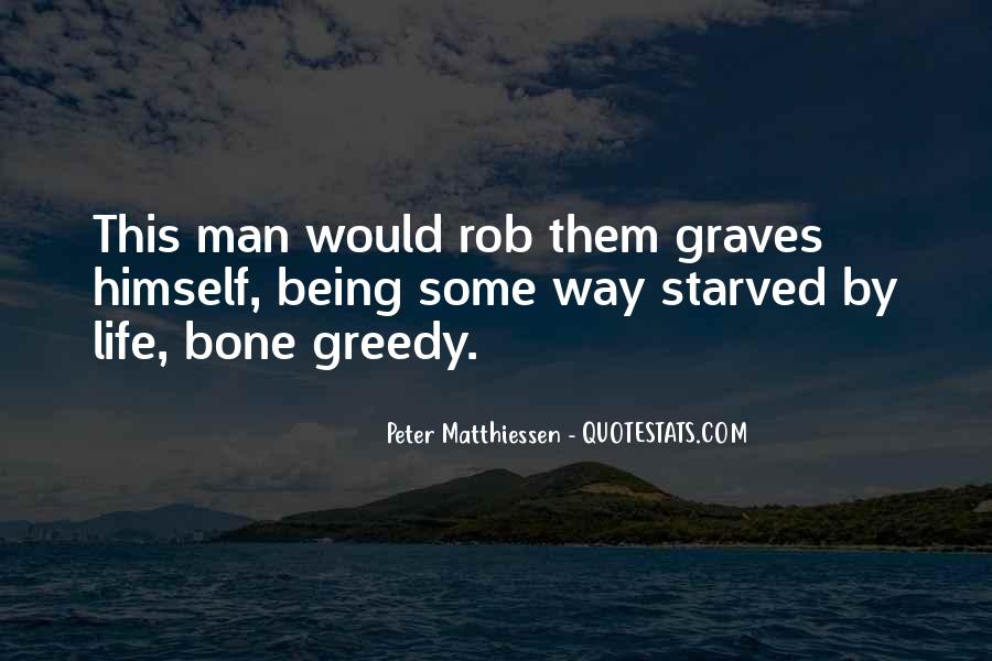 Quotes About Greedy #190151