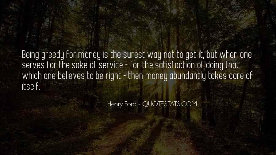 Quotes About Greedy #232175