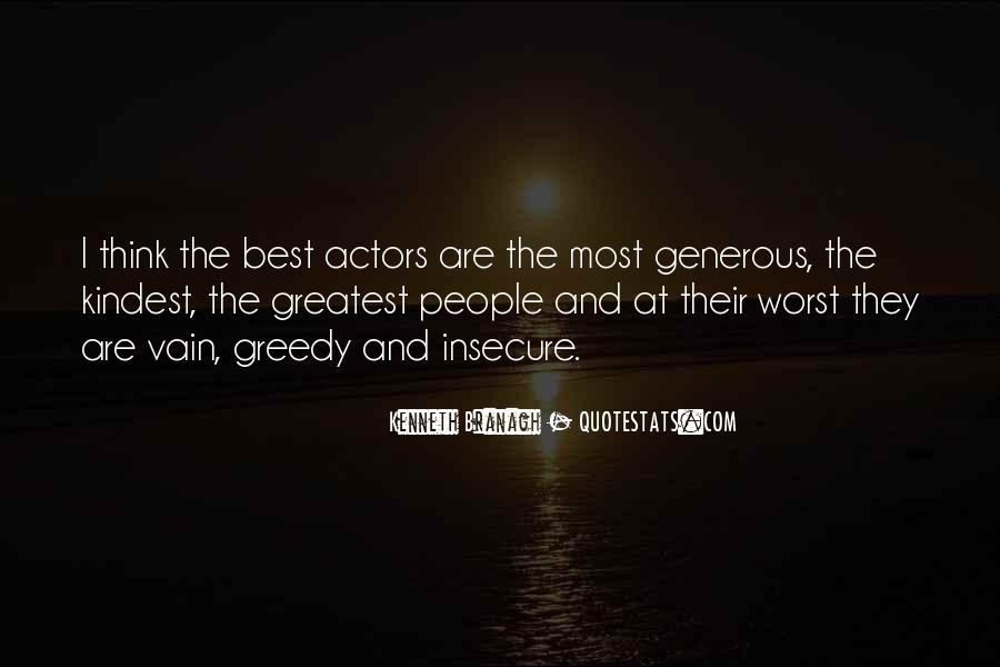 Quotes About Greedy #249477