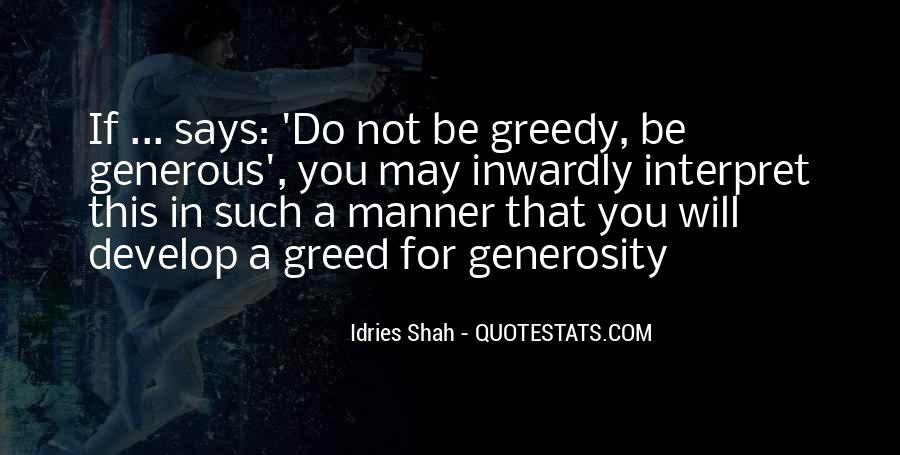 Quotes About Greedy #278499