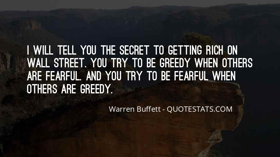 Quotes About Greedy #52245