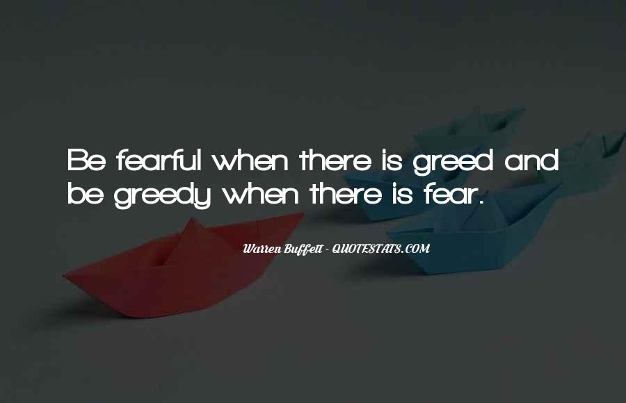 Quotes About Greedy #601