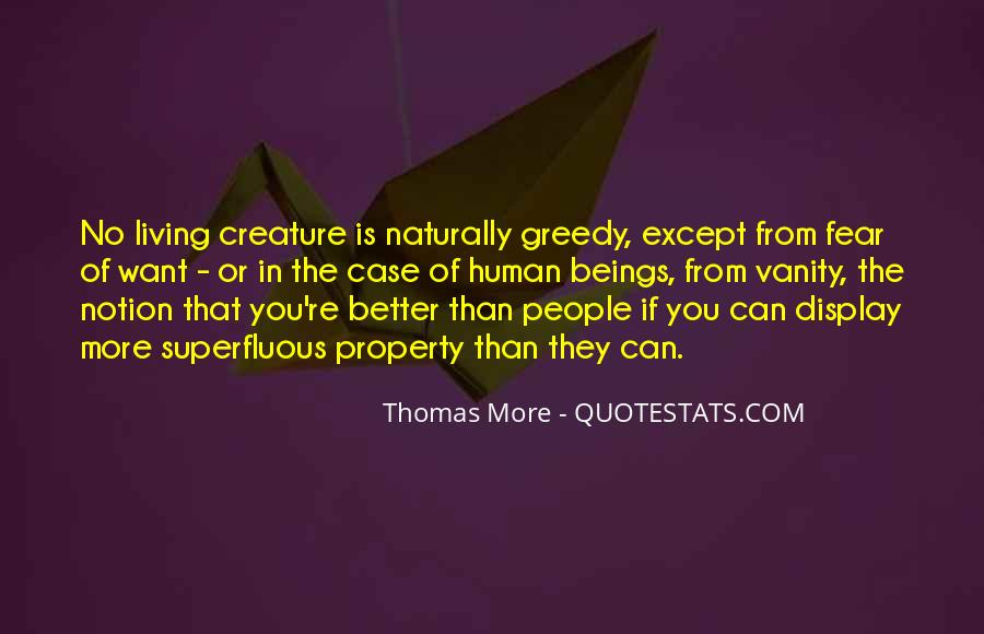Quotes About Greedy #70084