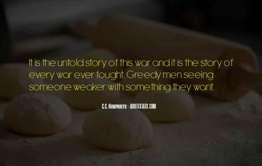Quotes About Greedy #77798