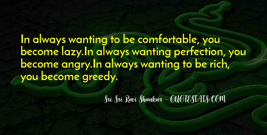Quotes About Greedy #8718